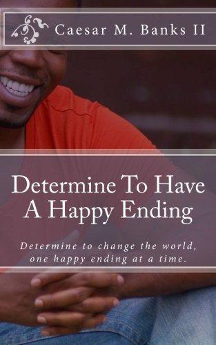 Determine To Have A Happy Ending
