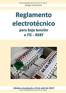 REGLAMENTO ELECTROTÉCNICO PARA BAJA TENSIÓN: REBT y sus ...