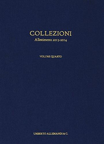GAM. Galleria Civica d'Arte Moderna e Contemporanea. Vol.4. Allestimento 2013. 2014.