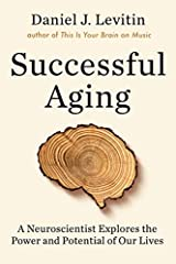 """Debunks the idea that aging inevitably brings infirmity and unhappiness and instead offers a trove of practical, evidence-based guidance for living longer and better.""—Daniel H. Pink, author of When and Drive SUCCESSFUL AGING delivers powerf..."