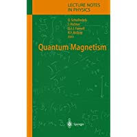 Quantum Magnetism (Lecture Notes in Physics, Band 645)