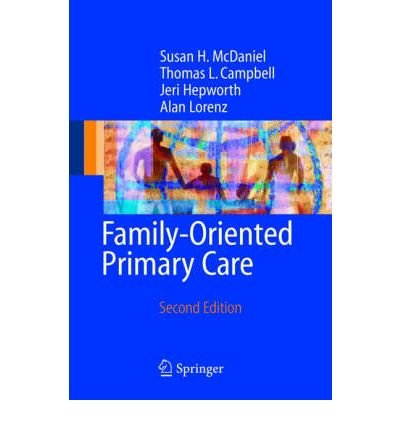 Download [(Family Oriented Primary Care: A Manual for Medical Providers)] [Author: Susan H. McDaniel] published on (October, 2004) pdf