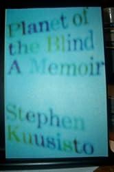 Planet of the Blind a Memoir