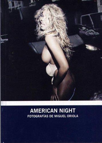 Descargar Libro American Night Fotografias De Miguel Oriola