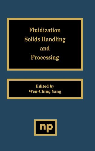 Fluidization, Solids Handling, and Processing: Industrial Applications (Particle Technology Series)