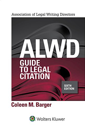 ALWD Guide to Legal Citation (Aspen Coursebook Series) by Wolters Kluwer