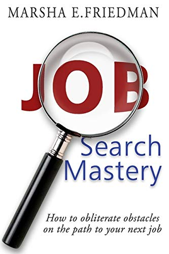 Image for Job Search Mastery: How to obliterate obstacles on the path to your next job