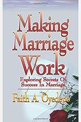 Making Marriage Work Paperback