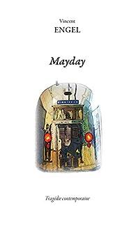 Mayday par Vincent Engel