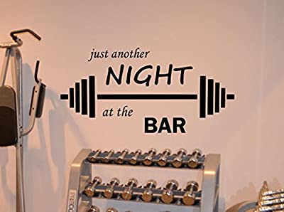 Fitness Wall Decal Just Another Night At The Bar Gym Motivational Fitness Vinyl Sticker Inspirational Wall Decor Fitness Motivation Quote Sport Wall Art Training Workout Wall Mural 109fit