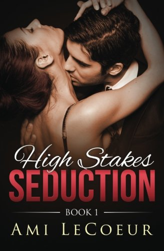 High Stakes Seduction LARGE PRINT