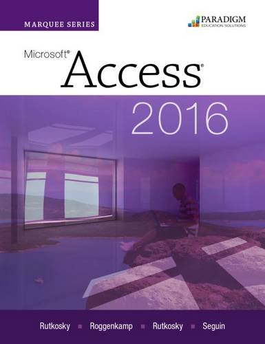 Download Marquee Series: Microsoft (R)Access 2016: Text PDF