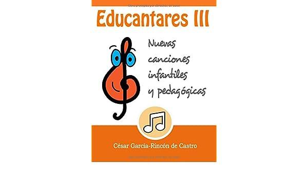 Educantares III: Nuevas canciones infantiles y pedagógicas: Amazon ...