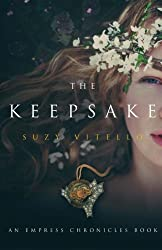 The Keepsake: An Empress Chronicles Book (The Empress Chronicles) (Volume 2)