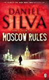 Front cover for the book Moscow Rules by Daniel Silva