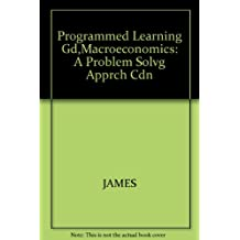 Macroeconomics: A problem-solving approach, fifth edition