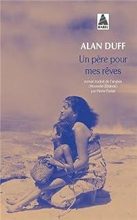 Un père pour mes rêves, Duff, Alan