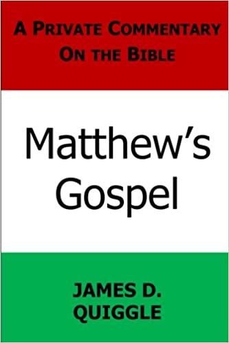 A Private Commentary on the Bible: Matthew's Gospel: Volume 6 (A Private CoOmmentary on the Bible)