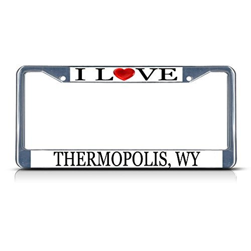 License Plate Frame I Love Heart Thermopolis, Wy Aluminum Metal License Plate Frame