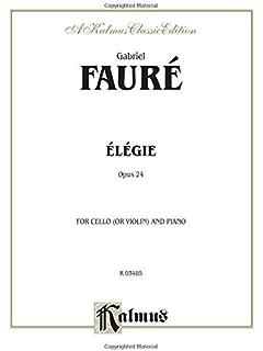 Amazon com: Faure, Gabriel - Elegy, Op  24 - Cello and Piano