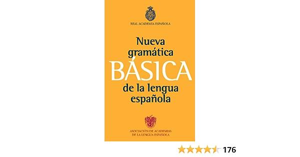 Gramática básica de la lengua española NUEVAS OBRAS REAL ...