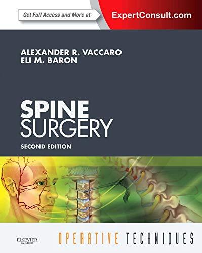 Operative Techniques: Spine Surgery - E-Book, 2e