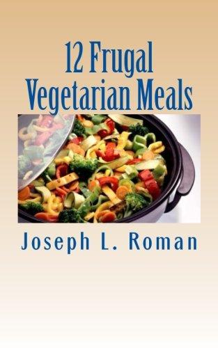 Download 12 Frugal Vegetarian Meals pdf