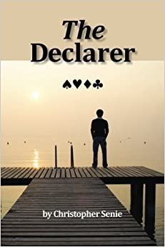 Book The Declarer (Volume 1) by Christopher Senie (2013-07-03)