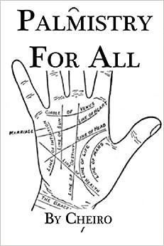 Palmistry for All: Cheiro: 9781482032918: Amazon.com: Books