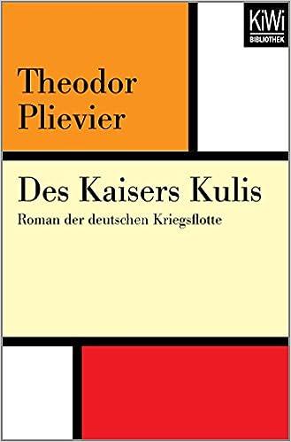 Des Kaisers Kulis: Roman