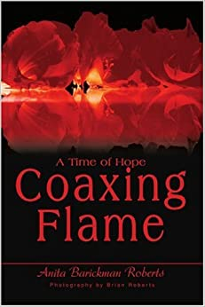 Book Coaxing Flame: A Time of Hope