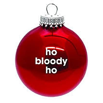 Bloody Christmas Tree.Ho Bloody Ho Red Christmas Tree Bauble Amazon Co Uk