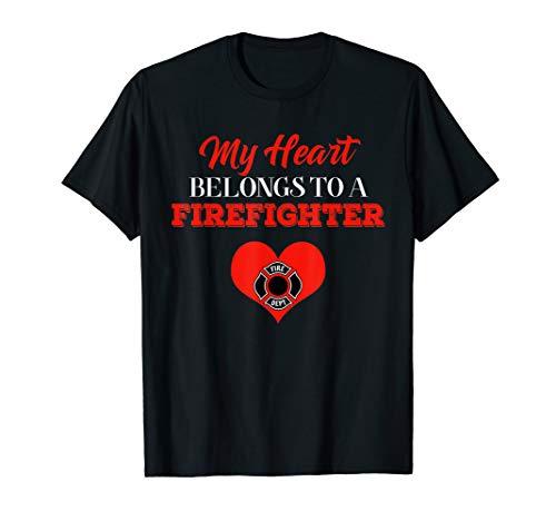 MY HEART BELONGS TO A FIREFIGHTER T SHIRT (My Heart Belongs To A Firefighter Shirt)