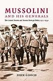 Mussolini and His Generals, John Gooch, 0521856027