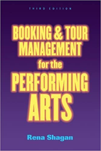 Book Booking and Tour Management for the Performing Arts by Rena Shagan (2001-07-01)