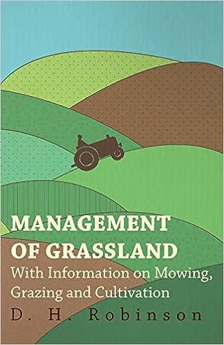 Descargar Torrent Online Management Of Grassland - With Information On Mowing, Grazing And Cultivation PDF Online