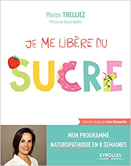 """Résultat de recherche d'images pour """"""""Je me libère du sucre"""" de Marion Thelliez"""""""