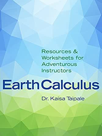 EarthCalculus: Resources and Worksheets for Adventurous ...
