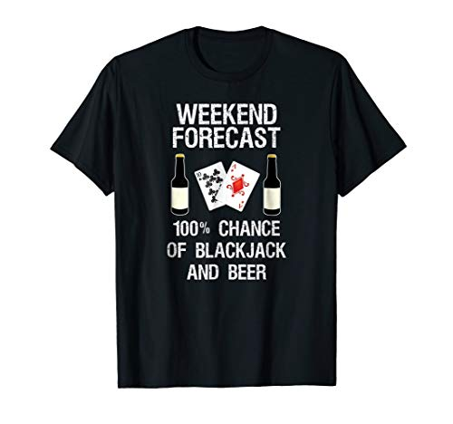 Blackjack T-Shirt Gift - Funny Beer WF - Casino Card Game
