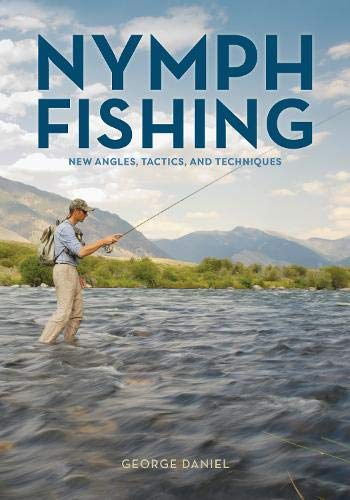 Download Nymph Fishing: New Angles, Tactics, and Techniques pdf