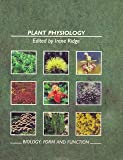 Plant Physiology S203 BK4: Form and Function: Plant Physiology Bk. 4 (Open University S203)