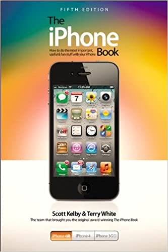 Book The iPhone Book: Covers iPhone 4s, iPhone 4, and iPhone 3GS
