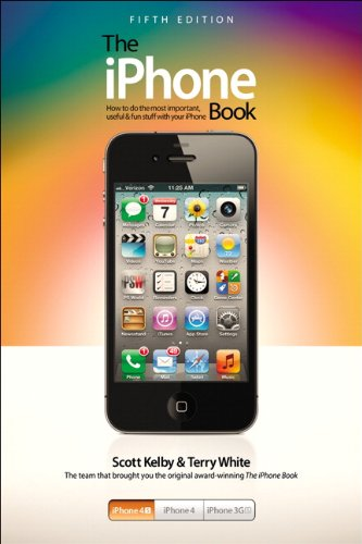The iPhone Book: Covers iPhone 4S, iPhone 4, and iPhone 3GS ()