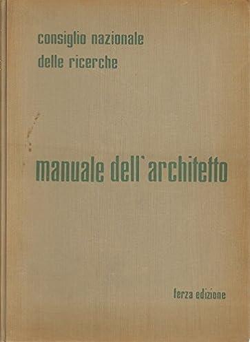 amazon it manuale dell architetto aa vv libri rh amazon it manuale dell'architetto online manuale dell'architetto download gratis