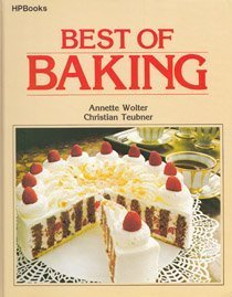 Best of baking by Annette Wolter (1980-05-03)