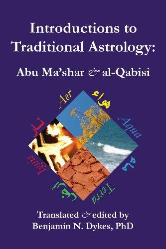 Introductions to Traditional Astrology: Abu Ma'shar & al-Qabisi