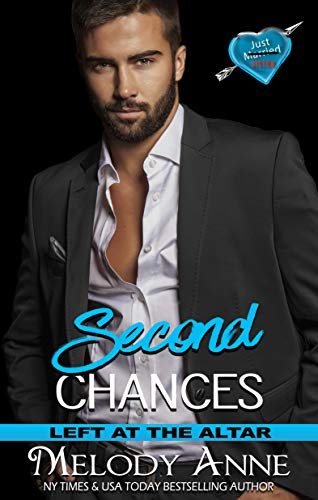 Second Chances (Left at the Altar Book 6)