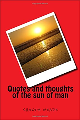 Amazon com: Quotes and thoughts of the sun of man (Volume 1
