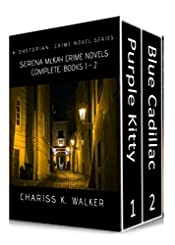Serena McKay Crime Novels Complete, Books 1-2