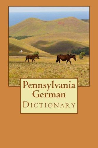 Pennsylvania German Dictionary pdf